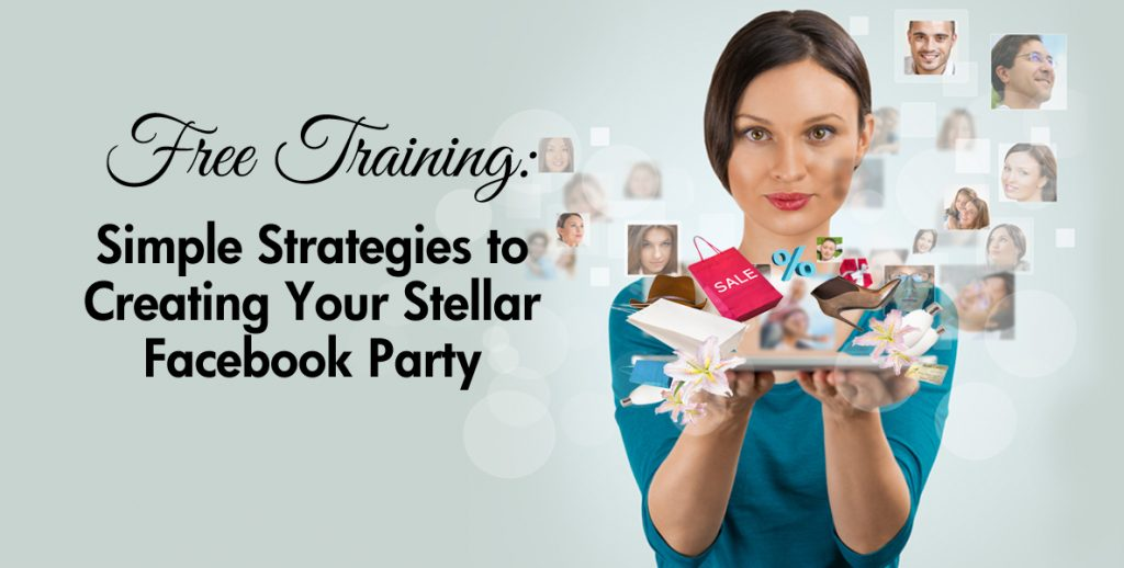 Stellar Facebook Parties for Direct Sellers