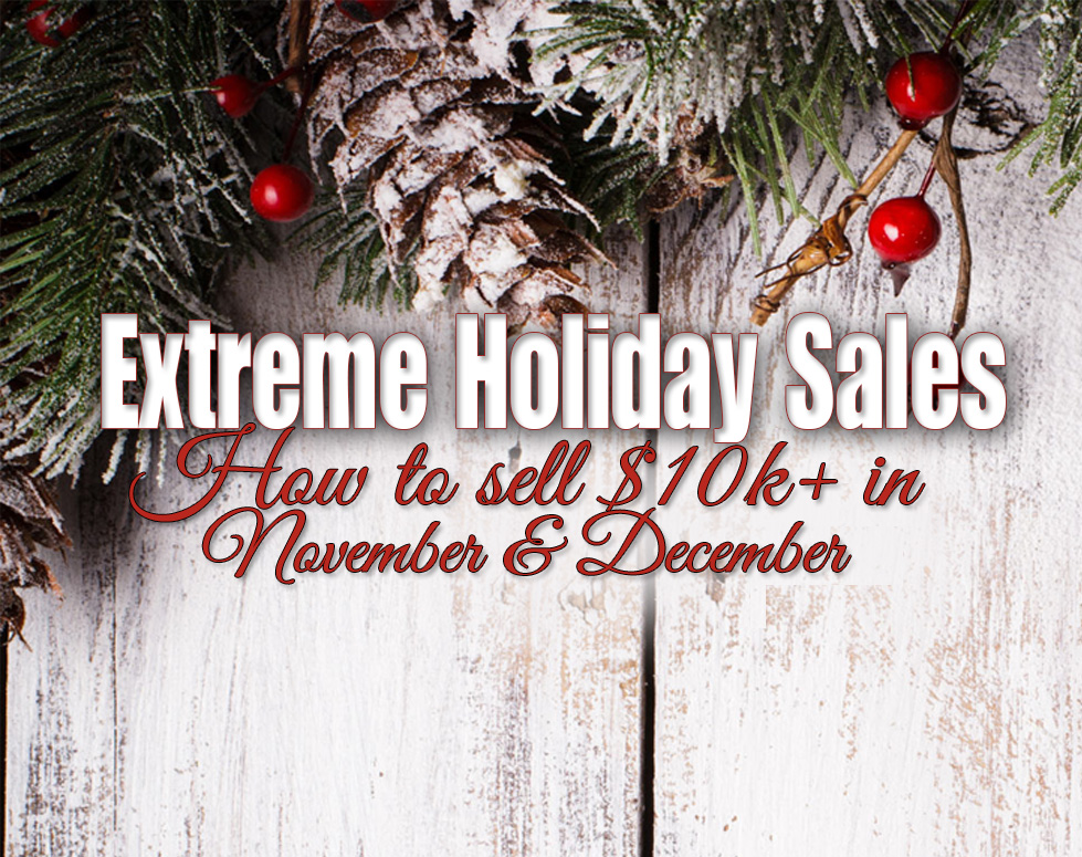 Extreme Holiday Sales